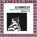 The Remaining Library Of Congress Recordings Volume 2, 1935 (HQ Remastered Version)/Leadbelly
