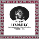 The Remaining Library Of Congress Recordings Volume 3, 1935 (HQ Remastered Version)/Leadbelly