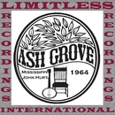 At Ash Grove, 1964 (HQ Remastered Version)/Mississippi John Hurt