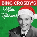 Bing Crosby's White Christmas/Bing Crosby