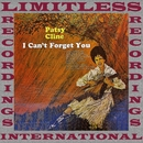 I Can't Forget You (HQ Remastered Version)/Patsy Cline
