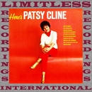 Here's Patsy Cline (HQ Remastered Version)/Patsy Cline