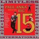 Sings His Big 15 (HQ Remastered Version)/Paul Anka