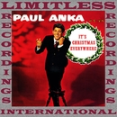 It's Christmas Everywhere (HQ Remastered Version)/Paul Anka
