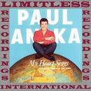 My Heart Sings (HQ Remastered Version)/Paul Anka