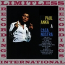 A Casa Nostra (HQ Remastered Version)/Paul Anka