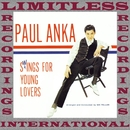Swings For Young Lovers (HQ Remastered Version)/Paul Anka