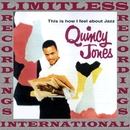 This Is How I Feel About Jazz (HQ Remastered Version)/Quincy Jones