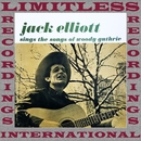 Sings the Songs of Woody Guthrie (HQ Remastered Version)/Ramblin' Jack Elliott