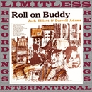 Roll On Buddy (HQ Remastered Version)/Ramblin' Jack Elliott