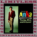 Young, Alive And In Love! (HQ Remastered Version)/Paul Anka