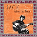 Jack Takes The Floor (Extended, HQ Remastered Version)/Ramblin' Jack Elliott