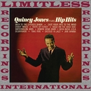 Plays Hip Hits (HQ Remastered Version)/Quincy Jones