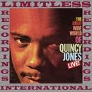 The Great Wide World Of Quincy Jones, Live! (HQ Remastered Version)/Quincy Jones