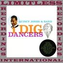I Dig Dancers (Collector's, HQ Remastered Version)/Quincy Jones