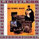 Go West, Man! (HQ Remastered Version)/Quincy Jones
