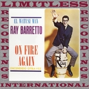 On Fire Again (HQ Remastered Version)/Ray Barretto