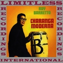 Charanga Moderna (HQ Remastered Version)/Ray Barretto