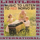 Music To Listen To Red Norvo By (HQ Remastered Version)/Red Norvo