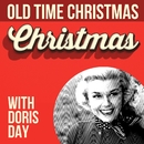 Old Time Christmas With Doris Day/Doris Day
