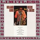 Reeds & Deeds (HQ Remastered Version)/Roland Kirk