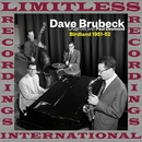 Live At Birdland, 1951-1952 (HQ Remastered Version)/Dave Brubeck