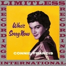 Who's Sorry Now (HQ Remastered Version)/Connie Francis