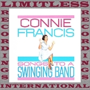 Songs To A Swinging Band (HQ Remastered Version)/Connie Francis