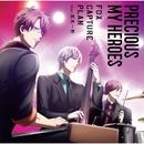 Precious My Heroes (feat. 宮本一粋)/fox capture plan