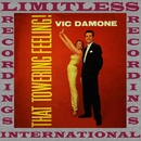That Towering Feeling! (Extended, HQ Remastered Version)/Vic Damone