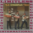 The Last Month of the Year (HQ Remastered Version)/The Kingston Trio