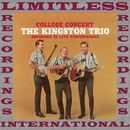 College Concert (HQ Remastered Version)/The Kingston Trio