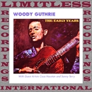 The Early Years (HQ Remastered Version)/Woody Guthrie