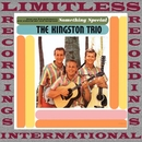 Something Special (HQ Remastered Version)/The Kingston Trio