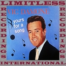 Yours For a Song (HQ Remastered Version)/Vic Damone