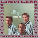Close-Up (HQ Remastered Version)/The Kingston Trio