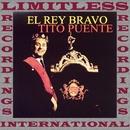 El Rey Bravo (HQ Remastered Version)/Tito Puente