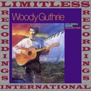 Columbia River Collection (HQ Remastered Version)/Woody Guthrie
