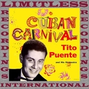 Cuban Carnival (HQ Remastered Version)/Tito Puente And His Orchestra