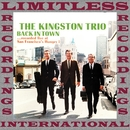 Back In Town Live (HQ Remastered Version)/The Kingston Trio