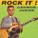 Rock It!/George Jones
