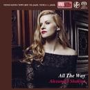 All The Way/Alexandra Shakina