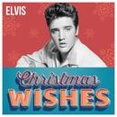 Elvis - Christmas Wishes/Elvis Presley