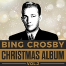 Bing Crosby - Christmas Album Vol. 2/Bing Crosby