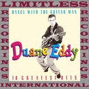 Dance With The Guitar Man, 18 Greatest Hits (HQ Remastered Version)/Duane Eddy