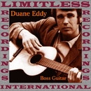 Boss Guitar (HQ Remastered Version)/Duane Eddy