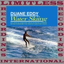 Water Skiing (HQ Remastered Version)/Duane Eddy
