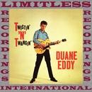 Twistin 'N' Twangin' (HQ Remastered Version)/Duane Eddy