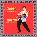 Have 'Twangy' Guitar Will Travel (40th Anniversary, HQ Remastered Version)/Duane Eddy