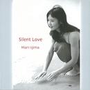 Silent Love/飯島 真理